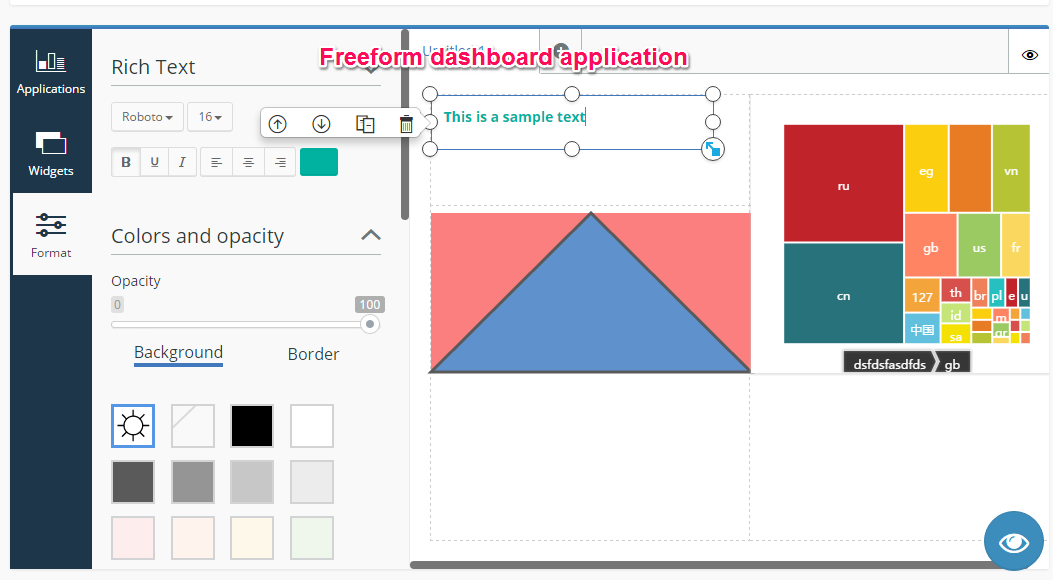 Freeform display dashboard application